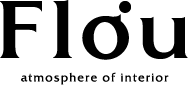 Flou - 広島のインテリアショップ『フロウ』